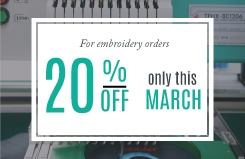 20% OFF for embroidery orders